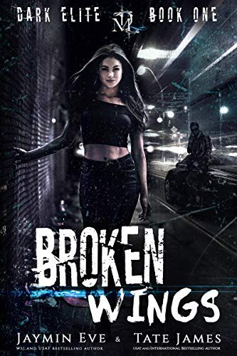 R E A D Book Broken Wings Dark Elite Book 1 By Jaymin Eve