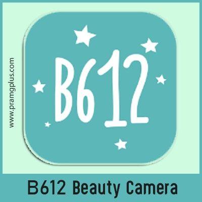 تنزيل برنامج كاميرا B612 اخر اصدار مجانا للاندرويد والايفون Beauty Camera Camera Download Camera