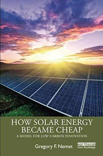 How Solar Energy Became Cheap: A Model for Low-Carbon Innovation - Default