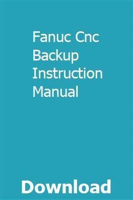 Fanuc Cnc Backup Instruction Manual Instruction Forklift Installation Manual