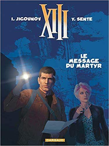 Livre Audio Xiii Tome 23 Le Message Du Martyr De Le Duo