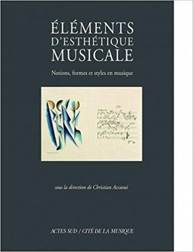 Telecharger El Eacute Ments D Esth Eacute Tique Musicale Notions Formes Et Styles En Musique Gratuit Penny Reid Goodreads Ebook