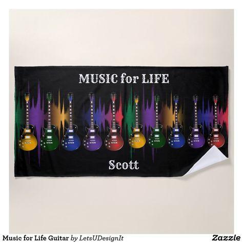 Music For Life Guitar Beach Towel Zazzle Com In 2020 Guitar