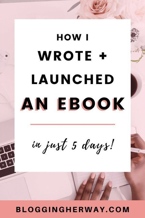 How to Write an Ebook and Launch in 5 Days