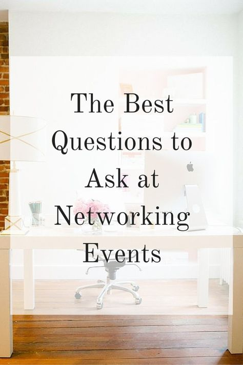 The Best Questions to Ask at Networking Events: Skip the small talk and start networking authentically.