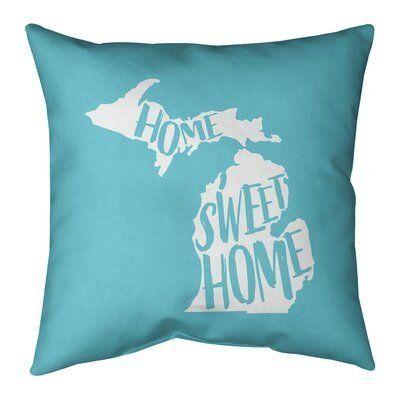 East Urban Home Us Cities States Home Sweet Indoor Outdoor Throw Pillow Wayfair 1000