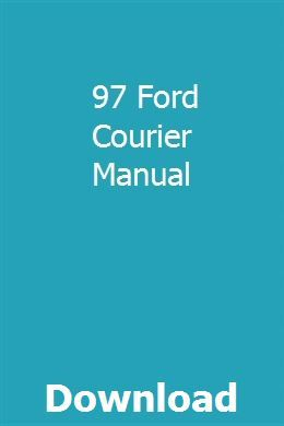 97 Ford Courier Manual Owners Manuals Car Owners Manuals Guided Writing
