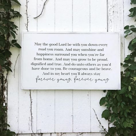 Forever Young 3 Feet By 2 Feet Framed Sign Forever Young Lyrics