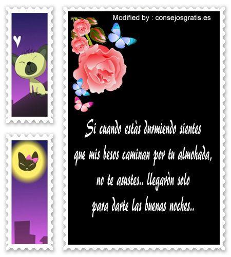 descargar bonitas tarjetas de buenas noches con frases de amor para mi enamorada,mensajes de buenas noches para mi amor para facebook : http://www.consejosgratis.es/fabulosos-mensajes-de-buenas-noches-para-mi-pareja/