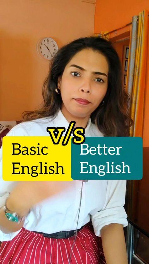 Basic vs Better English