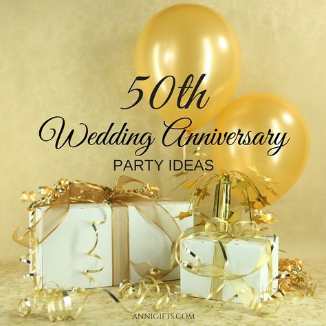 82 Best 50th Wedding Anniversary Ideas Images 50th Wedding