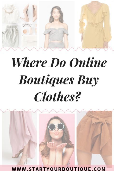 Where Do Online Boutiques Buy Clothes?