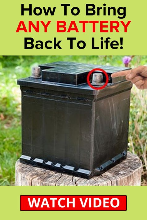 Bring Any Battery Back To Life