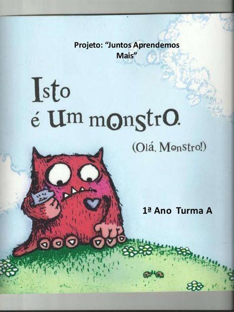 Apresentacao Do Livro Um Monstro Livros De Historia Infantil