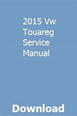 2015 Vw Touareg Service Manual   citirovan   Repair manuals