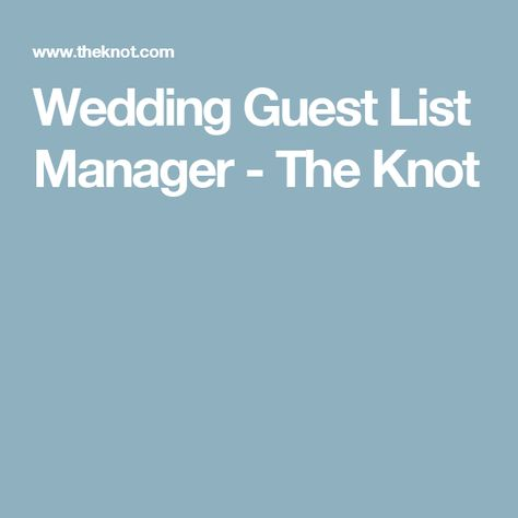 12aee38576 Wedding Guest List Manager - The Knot