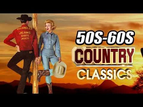 Best Classic Country Songs Of 50s 60s - Greatest Old Country