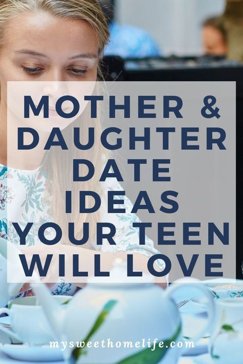 Want some fun things to do with your teen daughter? Here's some mother daughter date ideas your teen will love Mom Daughter Dates, Daughters Day, Teenage Daughters, Mother's Day Activities, Activity Days, Indoor Activities, Mother Daughter Activities, Dad Advice, Mother Daughter Relationships