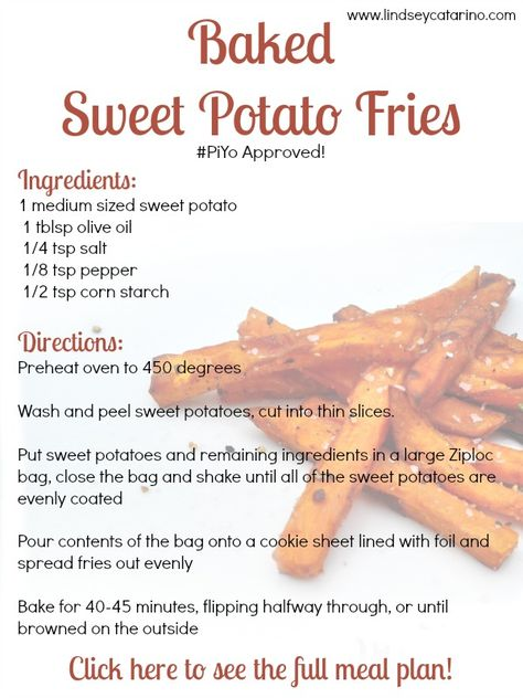 Check out this yummy recipe for homemade, guilt-free baked sweet potato fries from my PiYo mealplan! Head on over to the site to see the full meal plan! #piyo #recipes http://lindseycatarino.com/piyo-meal-plan-week-2/