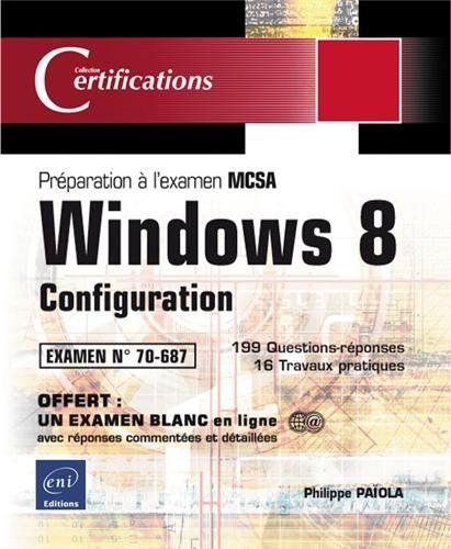 Préparation De La Configuration De Windows : préparation, configuration, windows, Windows, Configuration, Préparation, Certification, Examen, 70-687, Francais, Lecture, Gratuite,, Livre, électronique,, Téléchargement