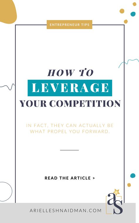 THIS IS HOW YOUR COMPETITORS CAN HELP YOUR BUSINESS PROPEL FORWARD