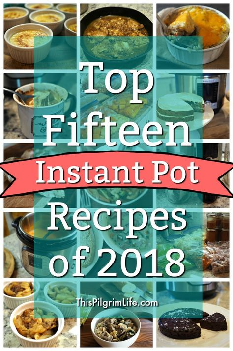 These are the most popular Instant Pot recipes from 2018! Check out this list and get inspired with some tried and true Instant Pot dishes!