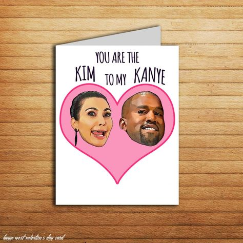 Kim And Kanye West Card Funny Valentines Card Anniversary Card Kim