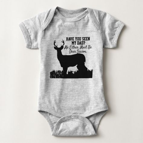 Deer Hunting Season, Hunting Baby, Funny Hunting, Hunting Season Quotes, Hunting Theme Nursery, Hunting Dogs, Baby Clothes Dad, Unisex Baby Clothes, Country Baby Clothes