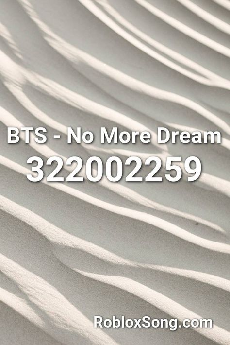 Bts No More Dream Roblox Id Roblox Music Codes In 2020 Roblox Coding Best Song Ever