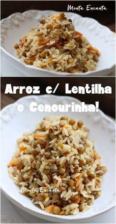 Arroz Com Lentilhas E Cenourinha Nutritivo E Colorido Receitas