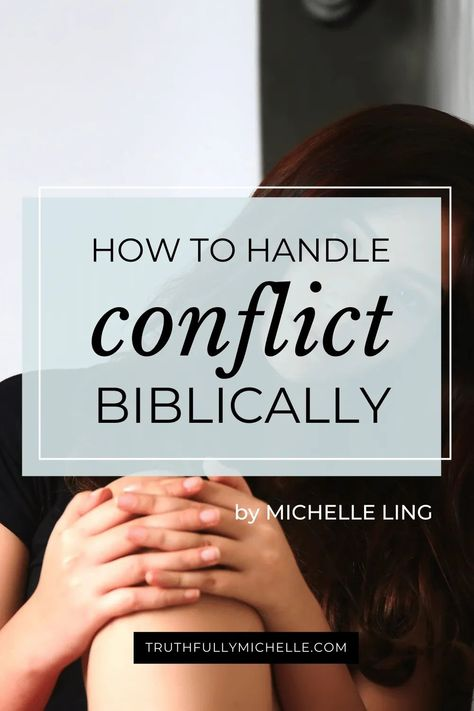 How To Handle Conflict, Bible Study Tips, Bible Lessons, Spiritual Growth, Spiritual Health, Spiritual Wisdom, Christian Life, Christian Living, Christian Encouragement