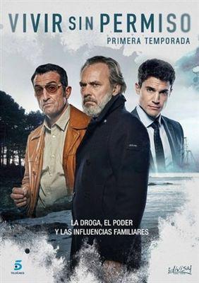 Vivir Sin Permiso Poster Id 1610848 Spanish Movies World Movies Cinema Posters