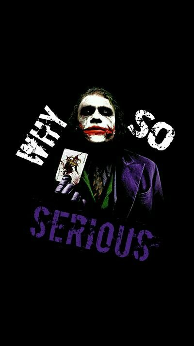 Why So Serious Why So Serious Joker Fictional Characters
