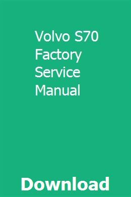volvo s80 wiring diagram pdf volvo s70 factory service manual volvo  manual  planner book  volvo s70 factory service manual