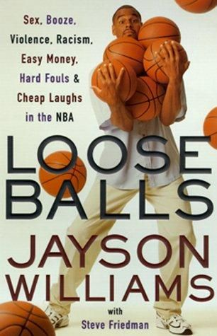 Loose Balls: Easy Money, Hard Fouls, Cheap Laughs and True Love in the NBA - Default