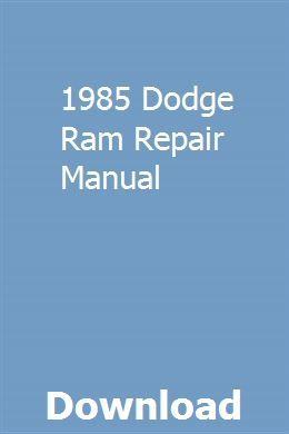 1985 Dodge Ram Repair Manual With Images Repair Manuals Manual Installation Manual