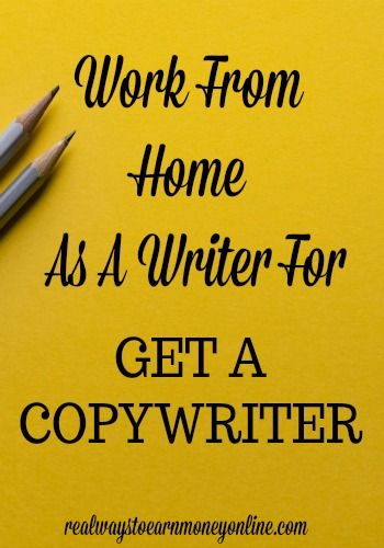 Work From Home As A Writer For Get A Copywriter Writing Jobs Freelance Writing Jobs Copywriting