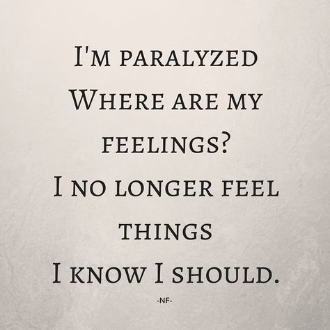 Nf Paralyzed Im Afraid To But Im Afraid To Die Music Quotes
