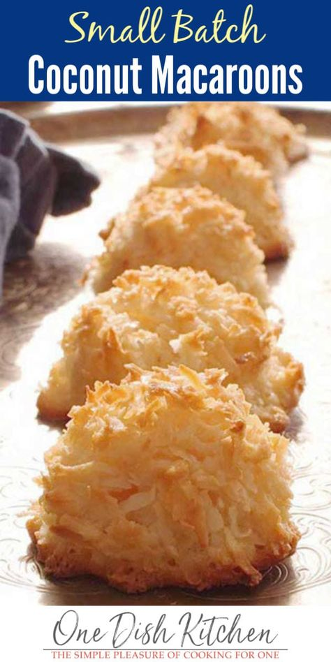 This is the best Coconut Macaroons recipe! These coconut filled cookies are soft and chewy in the center and perfectly crispy around the edges. This small batch cookie recipe makes the perfect amount for one or two people. | One Dish Kitchen | #coconutmacaroons #dessert #cookies #smallbatch #coconutrecipes #coconut #minidessert #singleserving #cookingforone #recipeforone #onedishkitchen