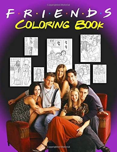 Friends Coloring Book Coloring Books With Friends Tv Show By Edward Park Friends Tv Show Friends Tv Coloring Books