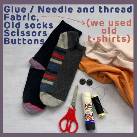 You will need glue or needles and thread, fabric, old socks scissors and buttons.  In this tutorial we'll make our puppet a dog. Woof!
