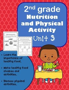 2nd Grade Health - Unit 3 Nutrition and Physical Activity ...