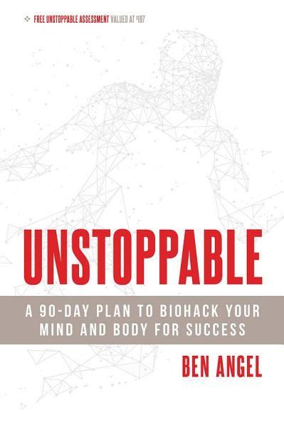 Ben Angel Unstoppable Ebook Download Ebook Pdf Download Epub Audiobook Title Unstoppable Author Ben Angel Langu 90 Day Plan Book Addict Good Books