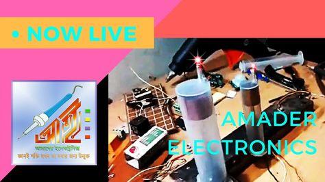 আমাদের ইলেকট্রনিক্সের সেরা কিছু লেখা এখন ইউটিউব লাইভে - Amader Electrnics NOW LIVE!!