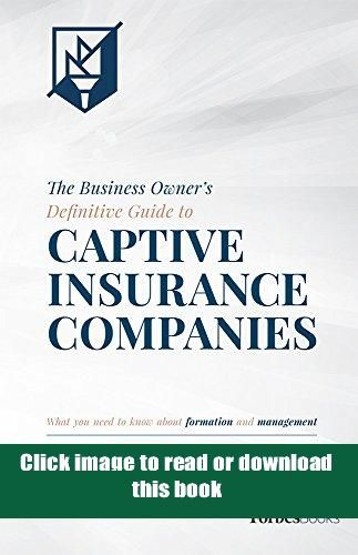 Paperback The Business Owner S Definitive Guide To Captive