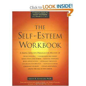 the self esteem workbook schiraldi glenn r