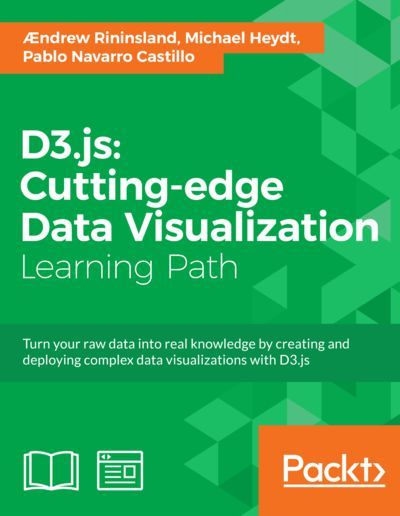D3 js: Cutting-edge Data Visualization by Packt Publishing | my