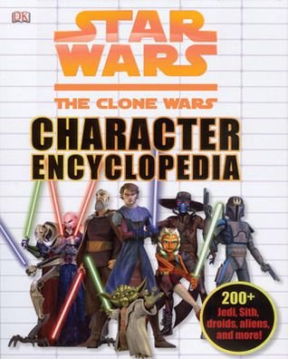 Pdf Download Star Wars The Clone Wars Character Encyclopedia By Jason Fry Free Epub Encyclopedia Books Books Star Wars