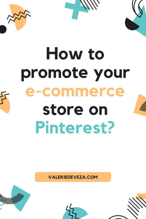 How to Promote Your Ecommerce Store on Pinterest