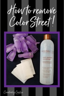 What Is The Best Way To Remove Color Street Nail Polish From Your Nails I Hear This Question Often From My Cu Color Street Nails Color Street What Are Colours